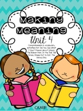 Making Meaning Unit 4 First Grade