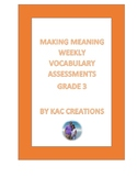 Making Meaning Vocabulary Assessments