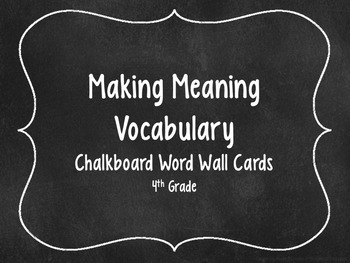 Making Meaning Vocabulary Word Wall Cards 4th Grade