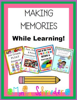 End of the Year:Making Memories While Learning & a 10 page FREEBIE!