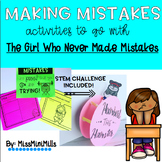 Making Mistakes: Activities to go with The Girl Who Never Made Mistakes