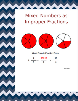 Math: Making Mixed Numbers Improper Fractions 3 page 15 problems per page.