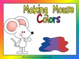 Making Mouse Colors Shared Reading- Kindergarten