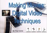 Making Movies - Digital Video Techniques Presentation