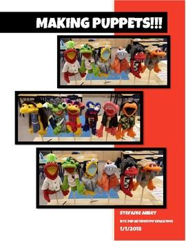 Making Puppets!!! Unit Plan