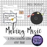 Making Music: Sound and vibrations STEM Challenge ~ STEMtivity with PREZI