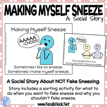 Making Myself Sneeze- A Social Story for Behaviors in Autism Units-Life Skills