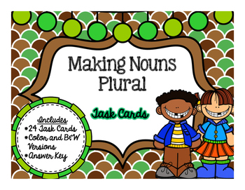 Making Nouns Plural {Task Cards}
