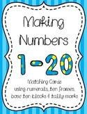 Making Numbers 1-20 (in a variety of ways)
