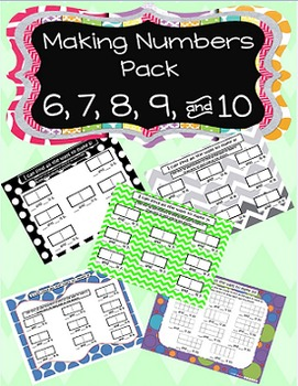 Making Numbers Activity Pack (6,7,8,9,&10)