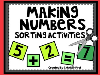 Making Numbers Sorting Activities