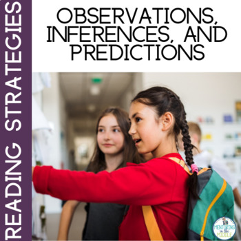 Making Observations, Inferences, and Predictions Bundle