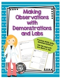 Making Observations with Demonstrations and Labs - Making Models
