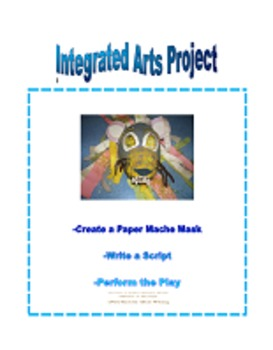 Making Paper Mache Masks and Writing a Play:Arts Project with Rubrics
