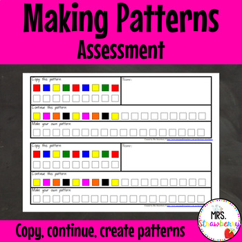 Making Patterns Assessment - Copy Continue and Create Patterns