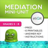 Mediation & Conflict Resolution Middle School Mini-Unit | Prezi & Printables