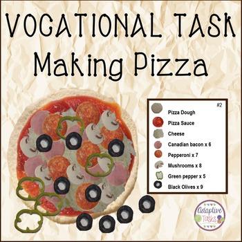 LIFE/VOCATIONAL TASK Making Pizza
