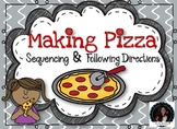 Making Pizza Sequencing and Following 1 & 2 step Directions
