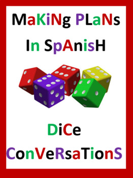 Making Plans in Spanish Partner Dice Conversations