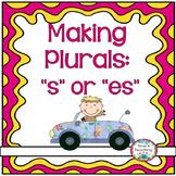 """Making Plurals:  Adding """"s"""" or """"es"""""""
