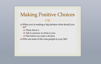 Making Positive Choices Powerpoint and Discussion Based Lesson
