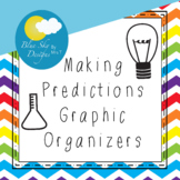 Making Predictions Graphic Organizers