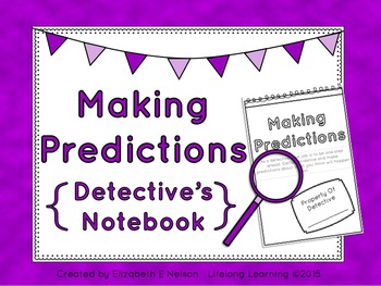 Making Predictions Detective's Notebook