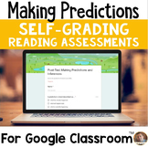 Making Predictions/Inferences SELF-GRADING Assessments for Google Classroom
