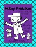 Making Predictions Interactive Mini-Book