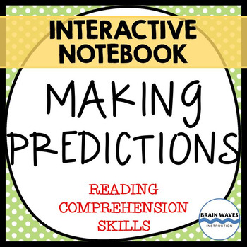 Making Predictions Lessons and Mini-Unit - 3-Day Interacti