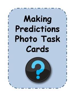 Making Predictions Photo Task Cards