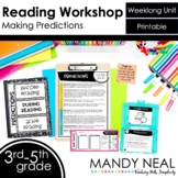 Making Predictions Reading Workshop Unit