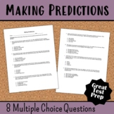 Making Predictions Test Prep or Assessment