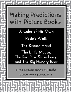 Making Predictions with Picture Books (First Grade Book Bundle) CCSS