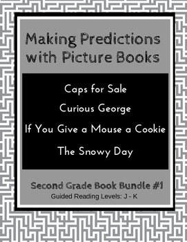 Making Predictions with Picture Books (Second Grade Book Bundle #1) CCSS