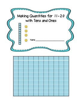 Making Quantities for 11-20 with Tens and Ones