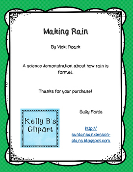 Making Rain - A Demonstration