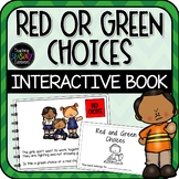 Making Red + Green choices Interactive Book
