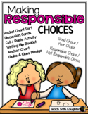 Making Responsible Choices