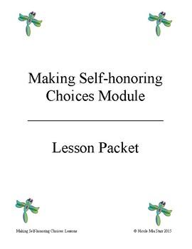 Making Self-honoring Choices Module