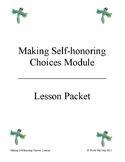 Making Self-honoring Choices Module