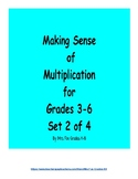 Making Sense of Multiplication Set 2 of 4 (3 x 1 Digit Multiplication)