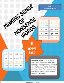 Making Sense of Nonsense Words Level 1