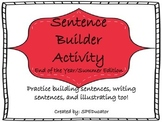 Making Sentences Activity--End of the Year/Summer Edition