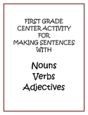 Making Sentences Center: Nouns, Verbs, Adjectives