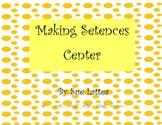 Making Sentences Center for Beginning of the Year