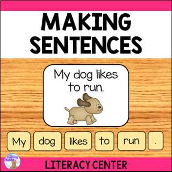 Making Sentences Literacy Center