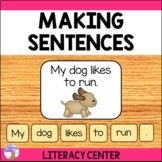 Making Sentences Literacy Center