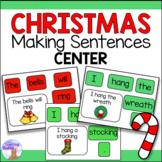 Making Sentences Literacy Center (Christmas)