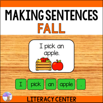 Making Sentences Literacy Center (Fall)